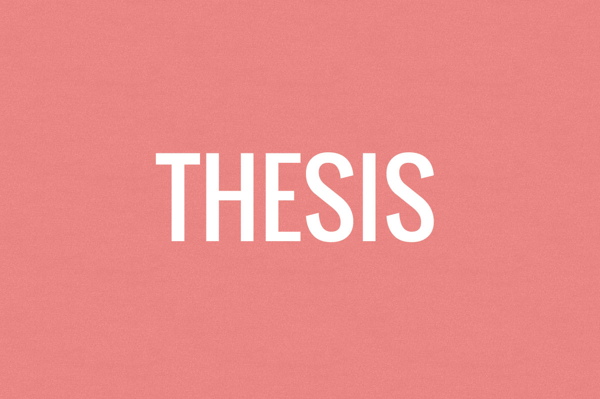 what does a Thesis mean