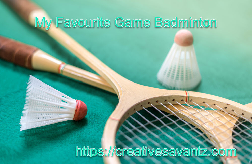 my favourite game badminton essay