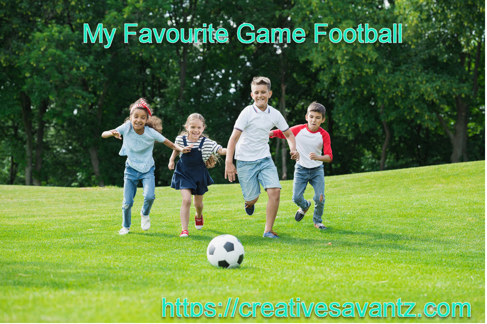 my favourite game football essay