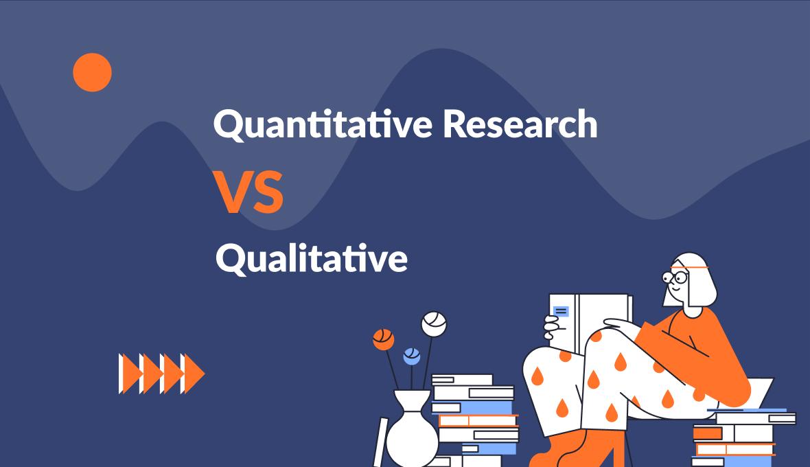 Quantitative and Qualitative Research- September 2021
