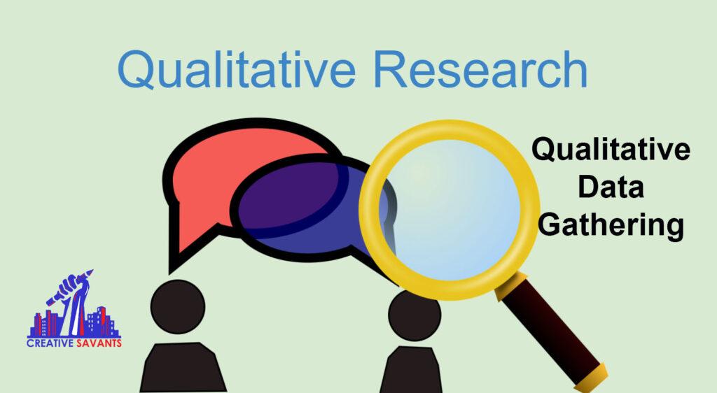 Qualitative data gathering